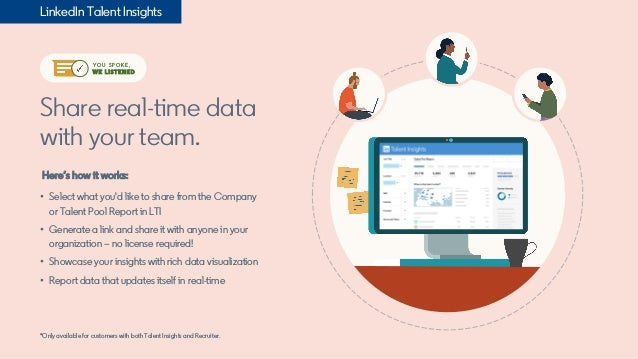 Share real-time data with your team. Here's how it works: • Select what you'd like to share from the Company or Talent Poo...