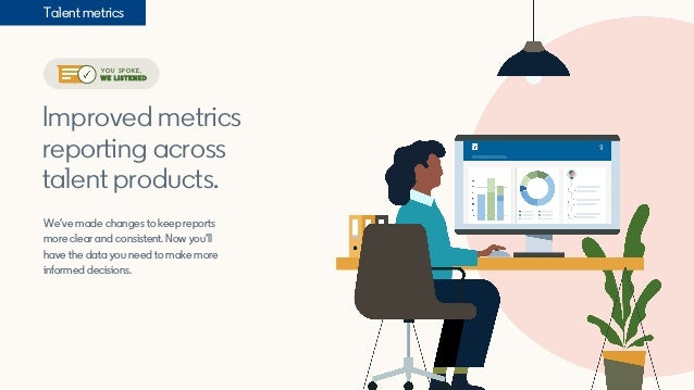 Improved metrics reporting across talent products. We've made changes to keep reports more clear and consistent. Now you'l...