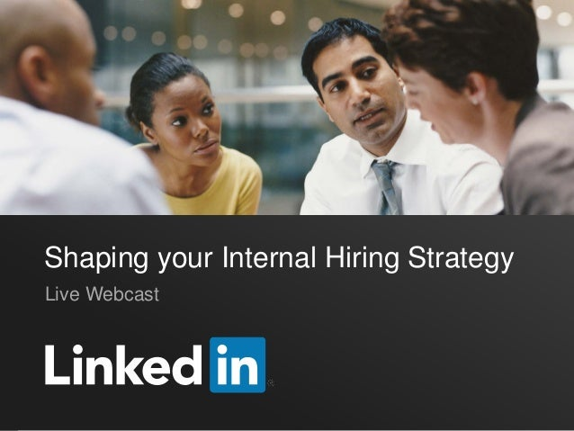 Shaping Your Internal Hiring Recruitment Strategy