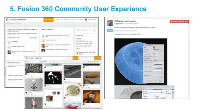 5. Fusion 360 Community User Experience
