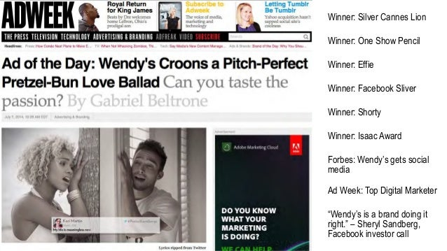 wendys case study The case study titled wendy's pretzel bacon cheeseburger love songs was done by vml kansas city advertising agency for wendy's in united states it was released in oct 2013.