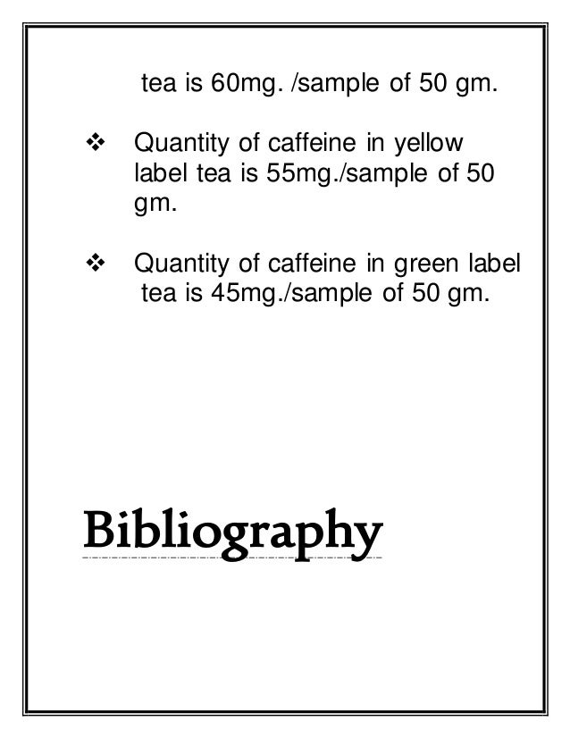 chemistry project tea sample A project on the study physico-chemical properties of borehole water in  investigation of caffeine concentrations in selected tea samples using uv.