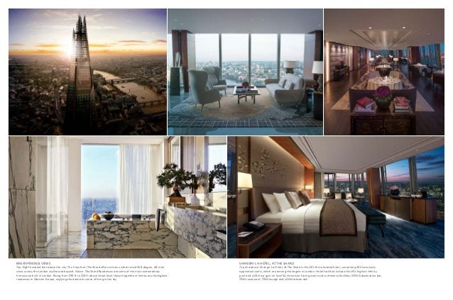 breathtaking views  Top: Eight hundred feet above the city, The View from The Shard offers visitors unobstructed 360-degre...