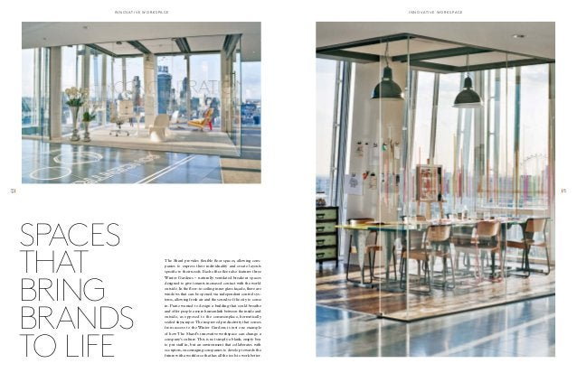 innoavtive wor k sap c e innoavtive wor k sap c e  The Shard provides flexible floor spaces, allowing com-panies  to expre...