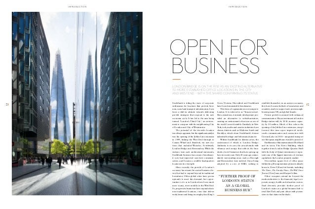 OPEN FOR  BUSINESS  London Bridge is on the rise as an exciting alternative  to more established office locations in the C...