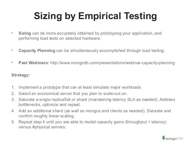 44  Sizing by Empirical Testing  • Sizing can be more accurately obtained by prototyping your application, and  performing...