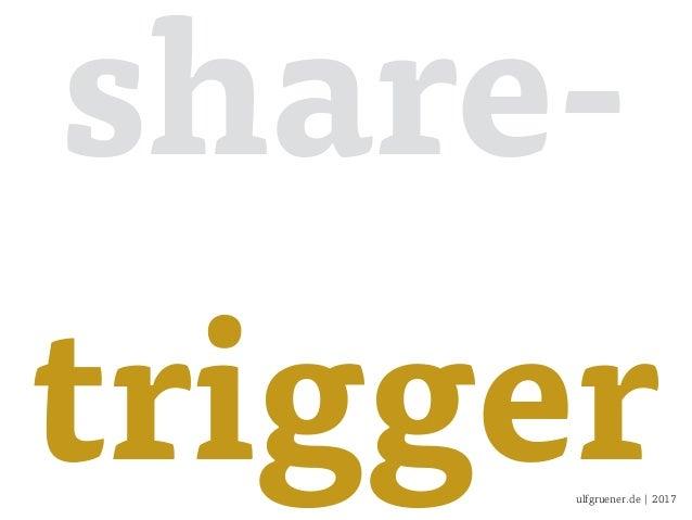ulfgruener.de | 2017 share- trigger