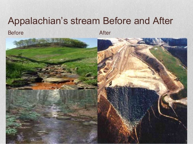 the effects of mountaintop removal mining on the appalachian mountains Mountaintop removal mining is widespread in the cen- tral appalachian states of  kentucky, tennessee, virginia and west virginia, a region.