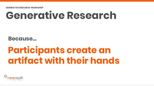 Why? ?! Hands-on exercises to enable conversations? GENERATIVE RESEARCH WORKSHOP