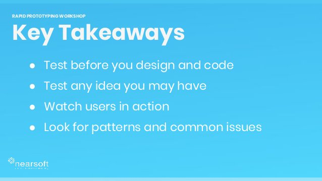 ● Test before you design and code ● Test any idea you may have ● Watch users in action ● Look for patterns and common issu...