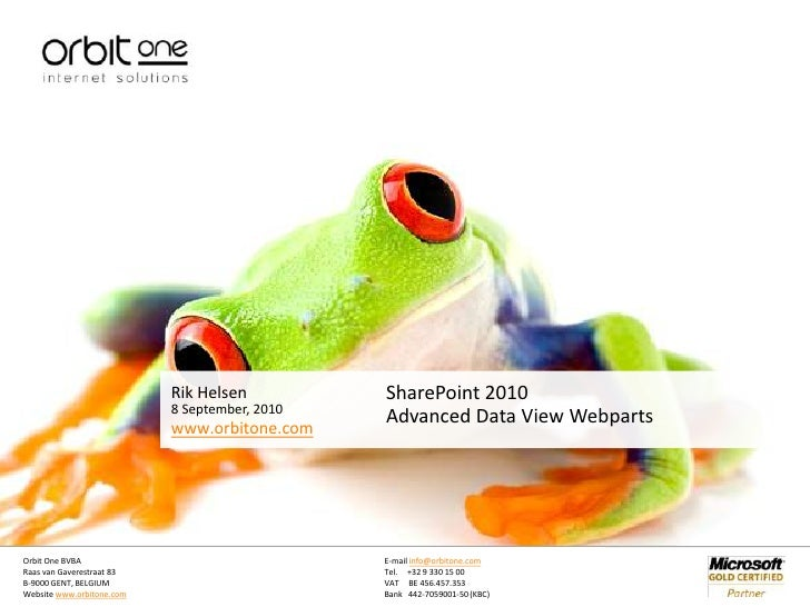 8 September, 2010<br />SharePoint 2010<br />Advanced Data View Webparts<br />