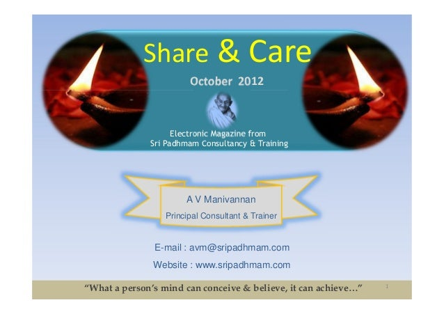 Share & Care                        October 2012                    Electronic Magazine from              Sri Padhmam Cons...
