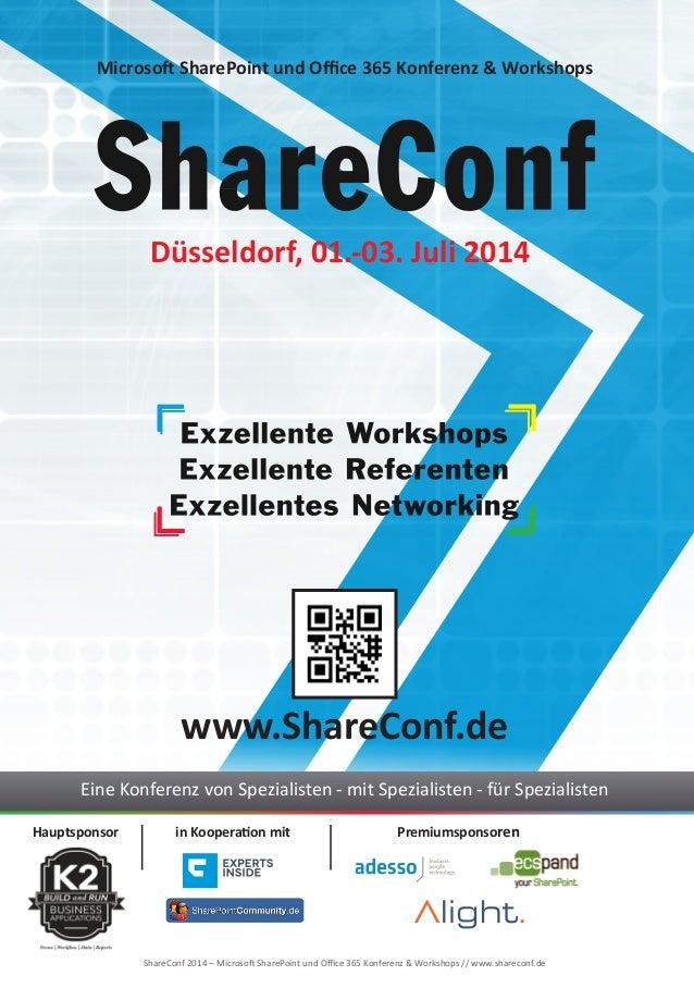 Hauptsponsor in Kooperation mit Premiumsponsoren Düsseldorf, 01.-03. Juli 2014 www.ShareConf.de Eine Konferenz von Spezial...