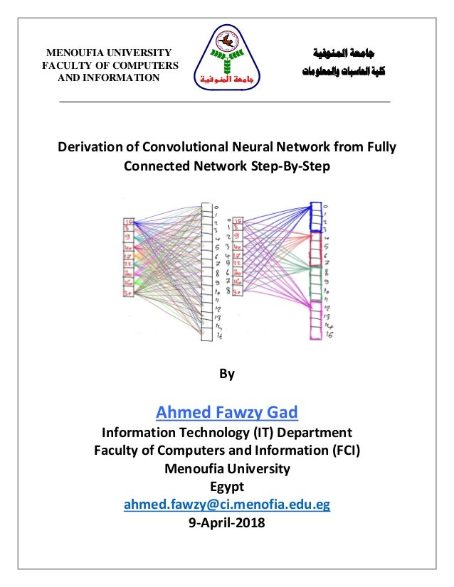 Derivation of Convolutional Neural Network from Fully Connected Network Step-By-Step By Ahmed Fawzy Gad Information Techno...