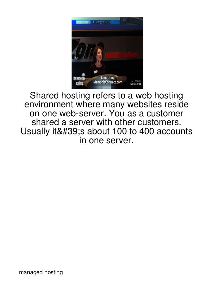 Shared hosting refers to a web hosting environment where many websites reside  on one web-server. You as a customer  share...