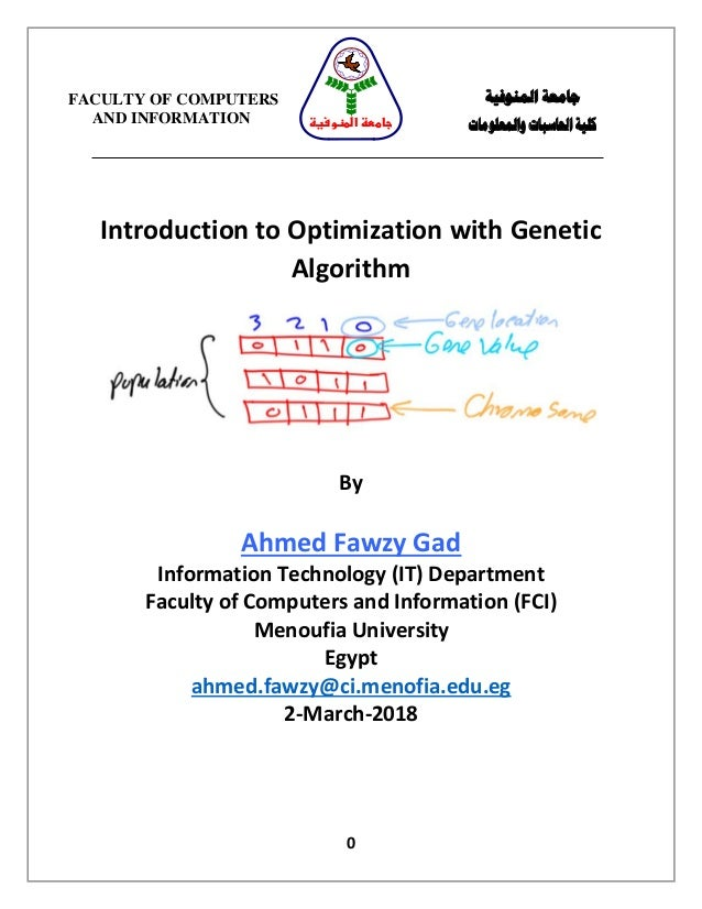 0 Introduction to Optimization with Genetic Algorithm By Ahmed Fawzy Gad Information Technology (IT) Department Faculty of...