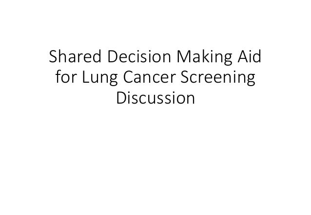 Shared Decision Making Aid for Lung Cancer Screening Discussion