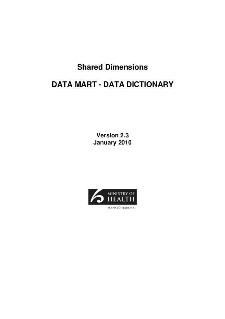 Shared DimensionsDATA MART - DATA DICTIONARY          Version 2.3         January 2010
