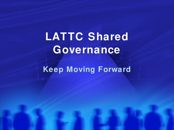LATTC Shared Governance Keep Moving Forward