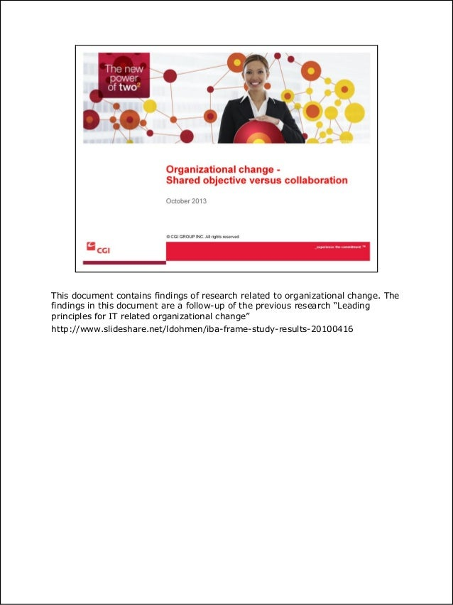 This document contains findings of research related to organizational change. The findings in this document are a follow-u...