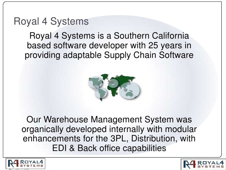 Royal 4 Systems<br />Royal 4 Systems is a Southern California based software developer with 25 years in providing adaptabl...