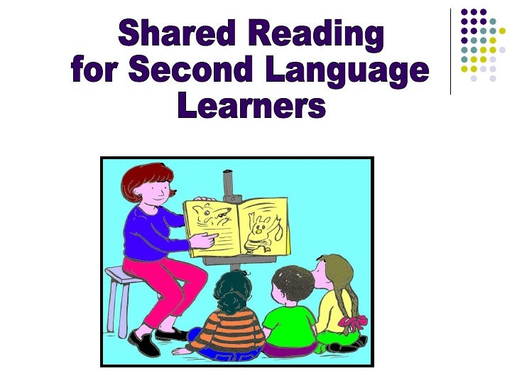 Shared Reading for Second Language Learners