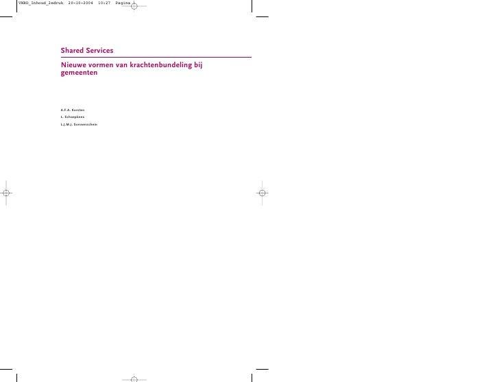 VWRD_Inhoud_2edruk   20-10-2004         10:27   Pagina 1                     Shared Services                 Nieuwe vormen...