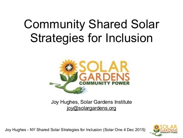 Joy Hughes - NY Shared Solar Strategies for Inclusion (Solar One 4 Dec 2015) ! Community Shared Solar Strategies for Inclu...