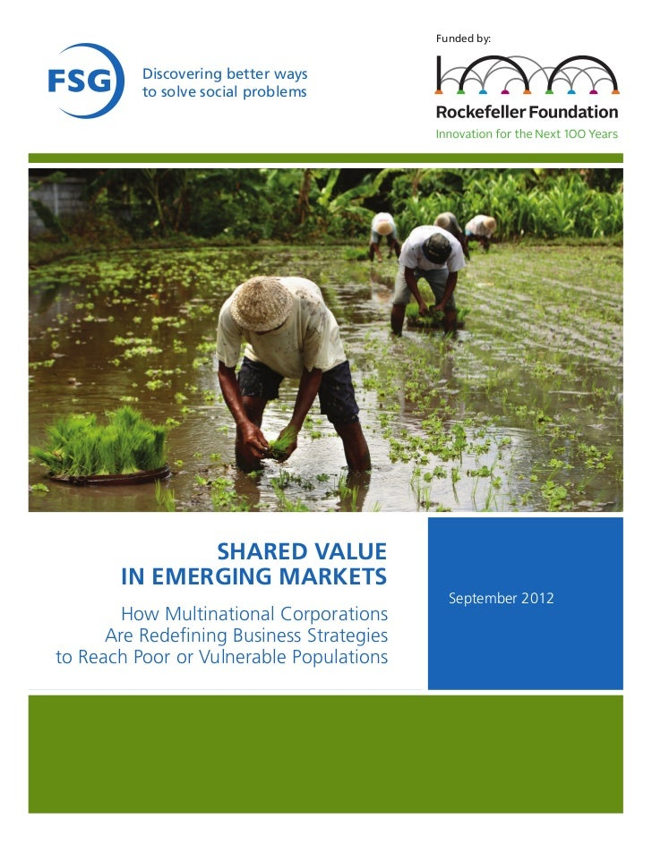 Funded by:          Discovering better ways          to solve social problems              SHARED VALUE       IN EMERGING ...