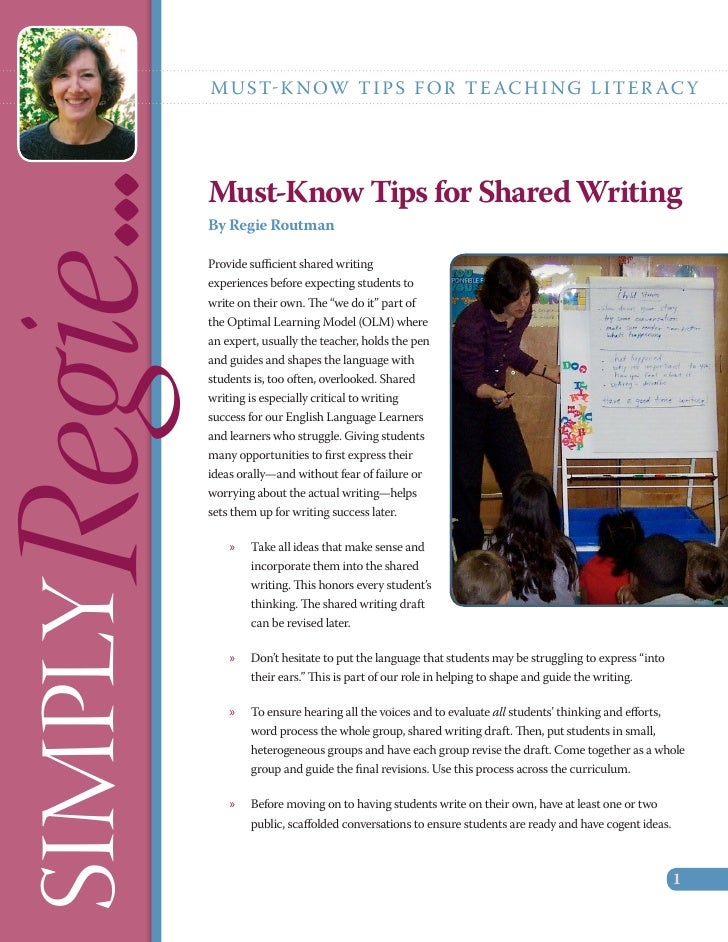 M U S T-K N OW T I P S F O R T E AC H I N G L I T E R AC YRegie...  Must-Know Tips for Shared Writing          By Regie Ro...