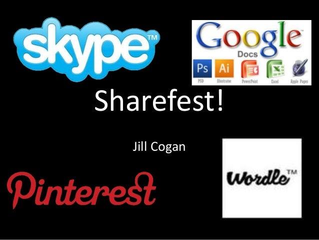 Sharefest!  Jill Cogan