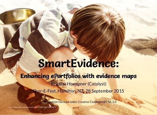 SmartEvidence:SmartEvidence:SmartEvidence:SmartEvidence: Enhancing ePortfolios with evidence mapsEnhancing ePortfolios wit...