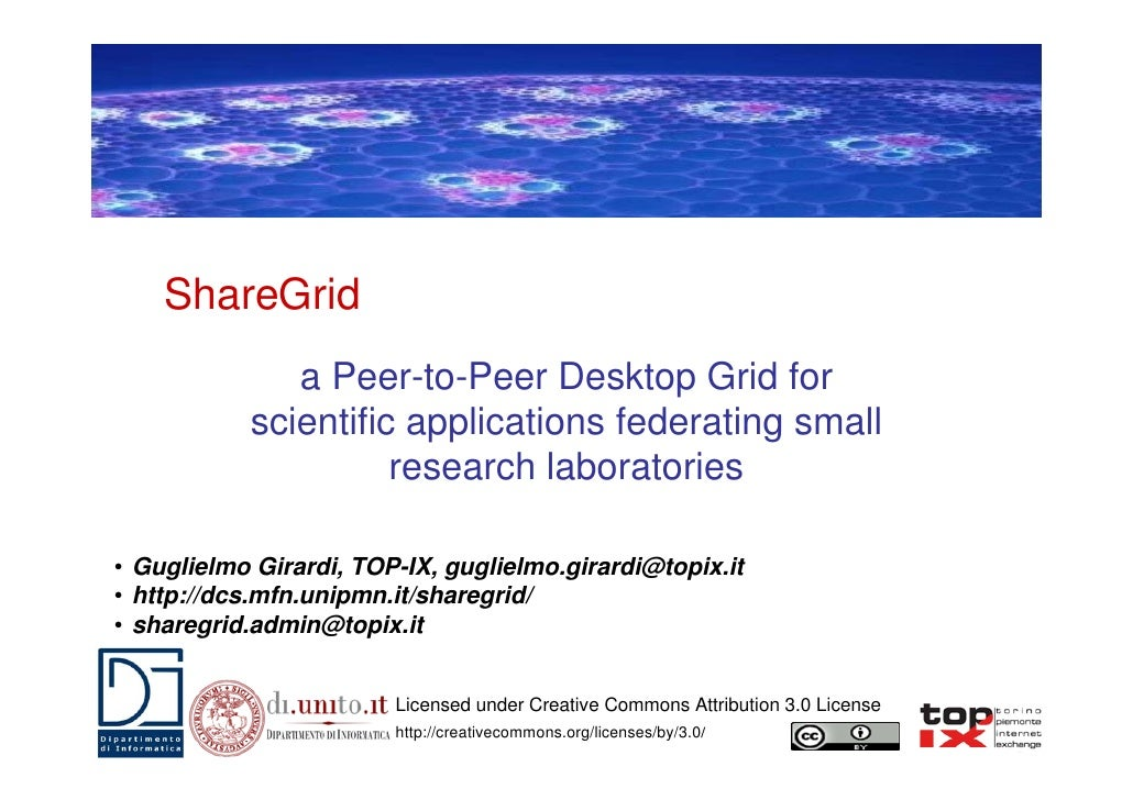 ShareGrid              a Peer-to-Peer Desktop Grid for           scientific applications federating small                 ...