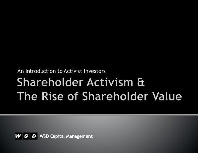 WSD Capital Management An Introduction to Activist Investors