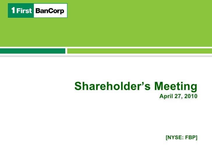 [NYSE: FBP] Shareholder's Meeting April 27, 2010