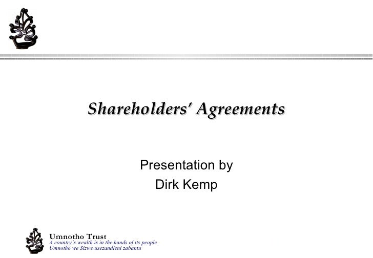 Shareholders' Agreements Presentation by Dirk Kemp