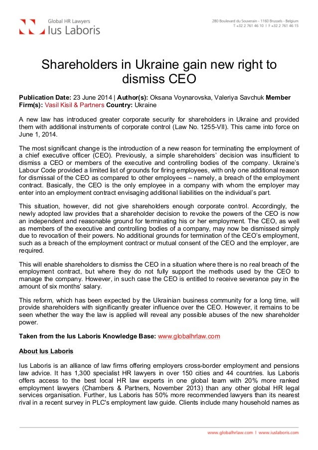 Shareholders in Ukraine gain new right to dismiss CEO Publication Date: 23 June 2014 | Author(s): Oksana Voynarovska, Va...