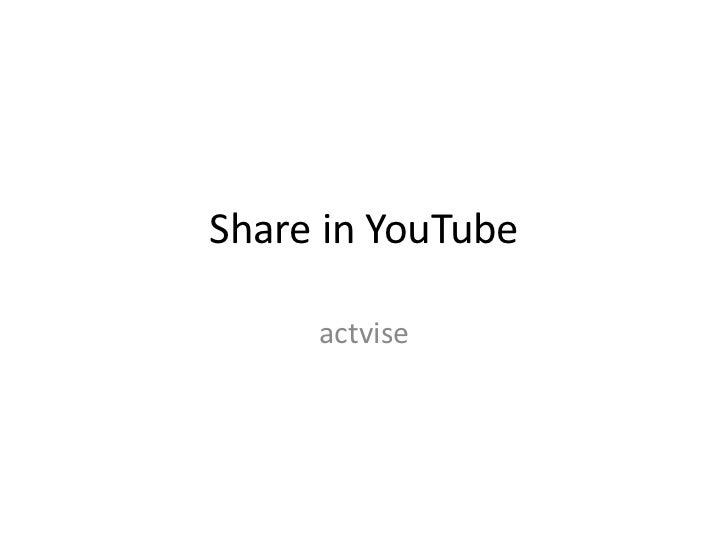 Share in YouTube     actvise
