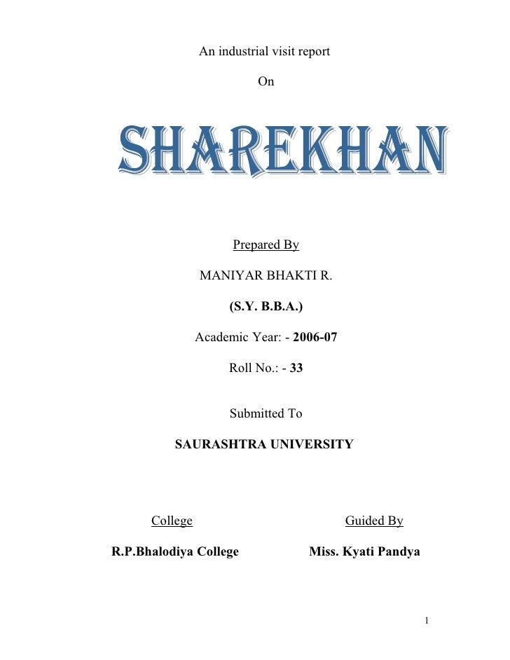 An industrial visit report                           On                      Prepared By                MANIYAR BHAKTI R. ...
