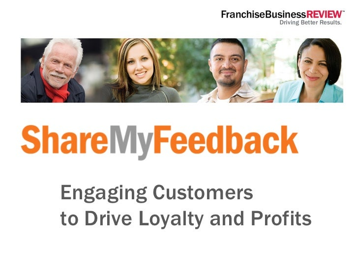 Engaging Customers  to Drive Loyalty and Profits