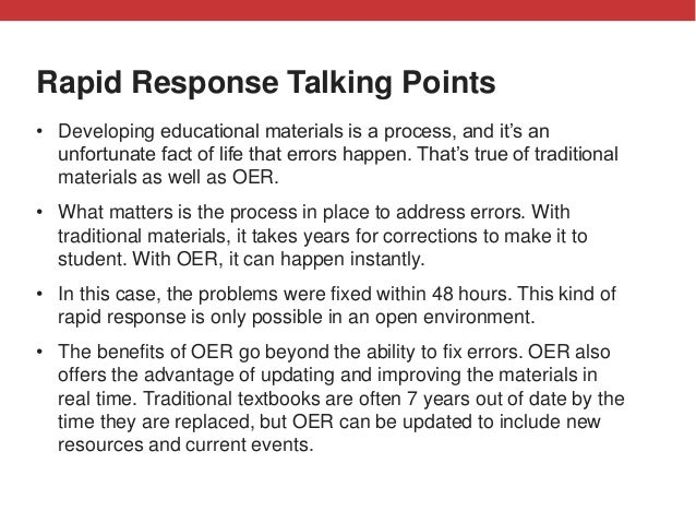 @txtbks   #oer16 Rapid Response Talking Points • Developing educational materials is a process, and it's an unfortunate fa...