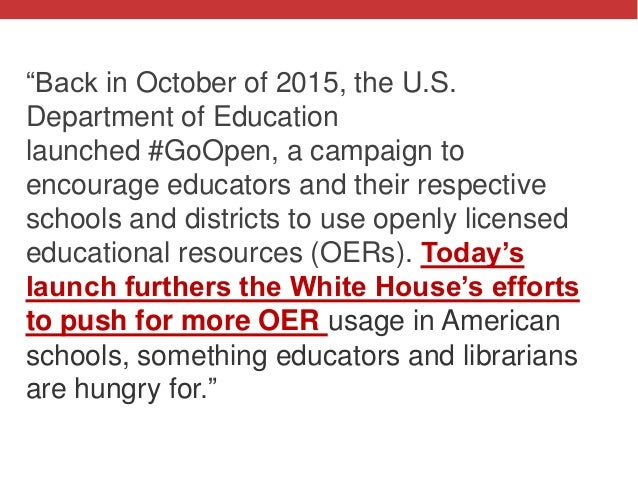 """@txtbks   #oer16 """"Back in October of 2015, the U.S. Department of Education launched #GoOpen, a campaign to encourage educ..."""