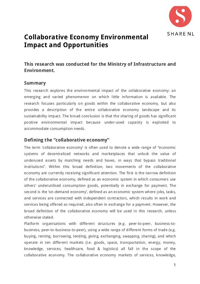 1 Collaborative Economy Environmental Impact and Opportunities This research was conducted for the Ministry of Infrastruct...