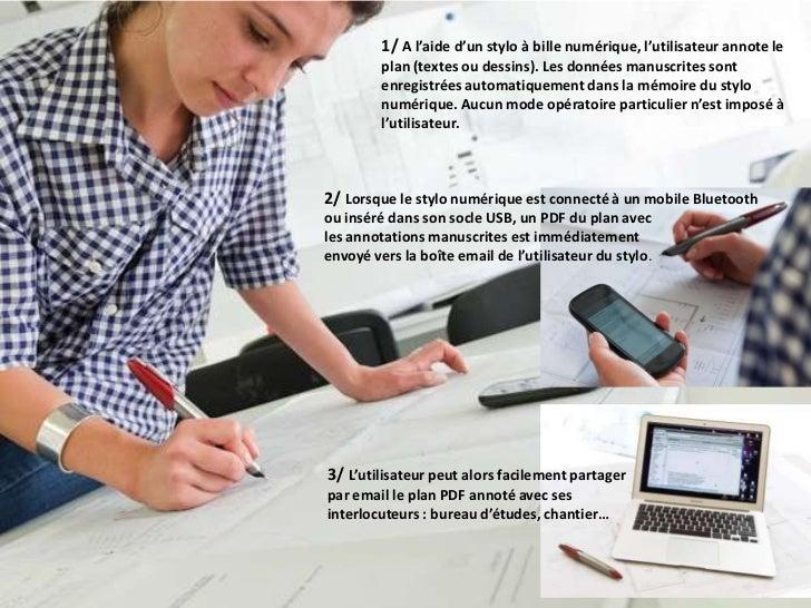 La solution sharePen en pratique                       1/ A l'aide d'un stylo à bille numérique, l'utilisateur annote le  ...