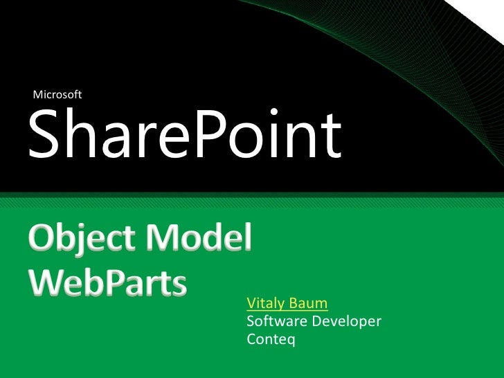 SharePoint Microsoft                 Vitaly Baum             Software Developer             Conteq
