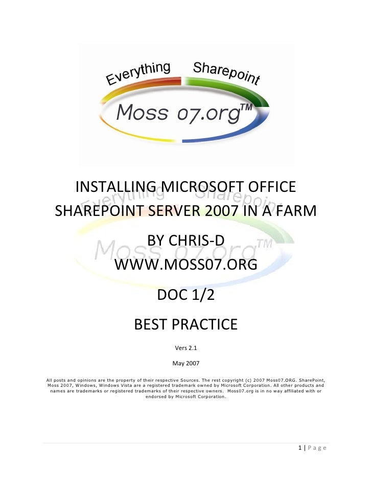 INSTALLING MICROSOFT OFFICE    SHAREPOINT SERVER 2007 IN A FARM                                BY CHRIS-D                 ...