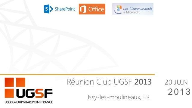 Issy-les-moulineaux, FR20 JUIN2013Réunion Club UGSF 2013