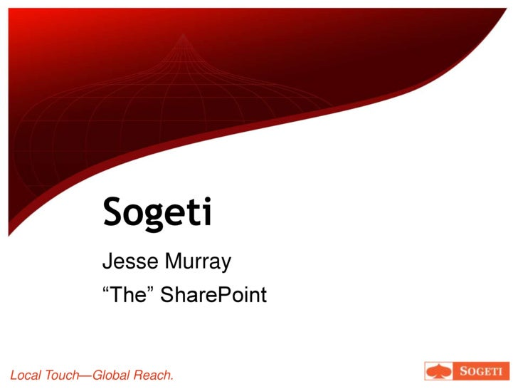 "Sogeti<br />Jesse Murray<br />""The"" SharePoint<br />"