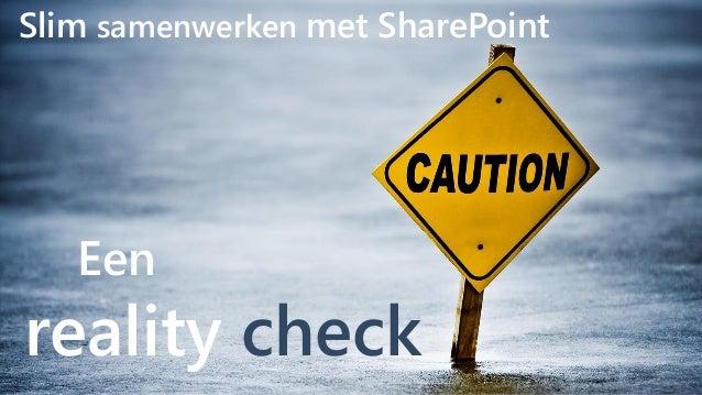 Een reality check Slim samenwerken met SharePoint