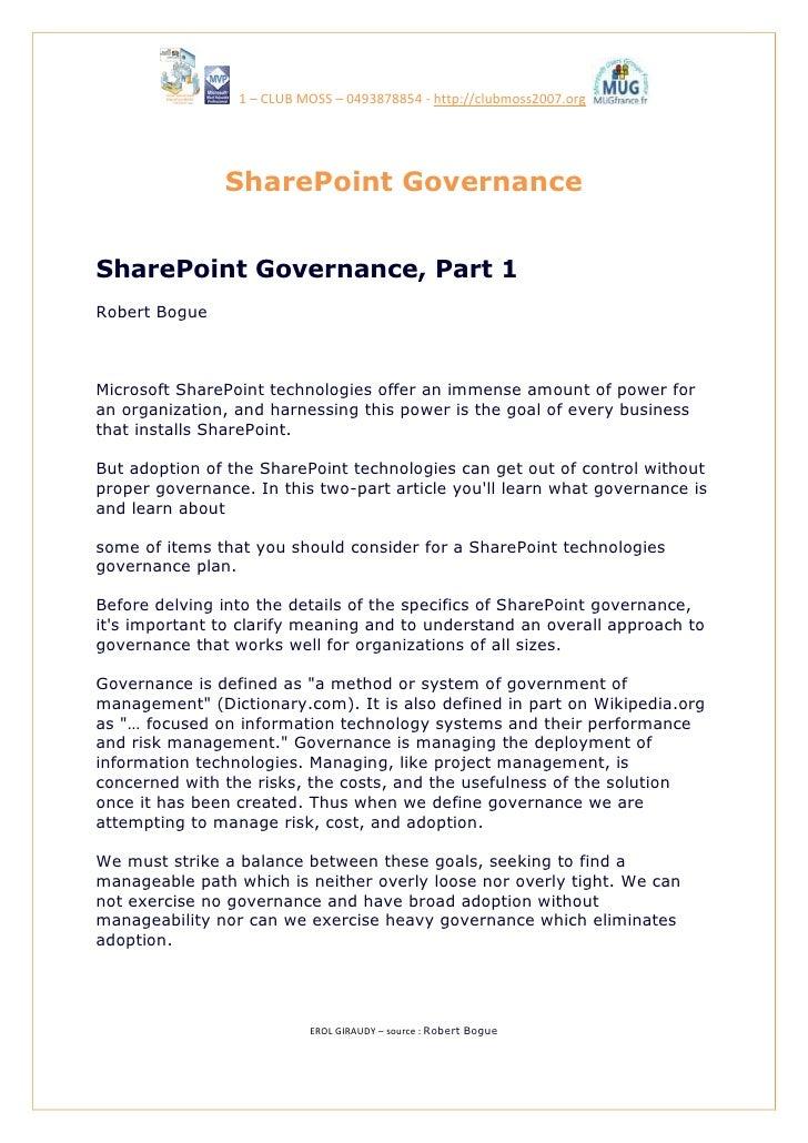 1 – CLUB MOSS – 0493878854 - http://clubmoss2007.org                    SharePoint Governance   SharePoint Governance, Par...